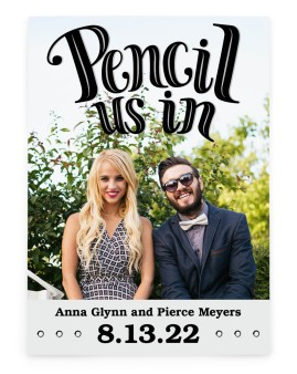 Pencil Us In Save the Date Cards